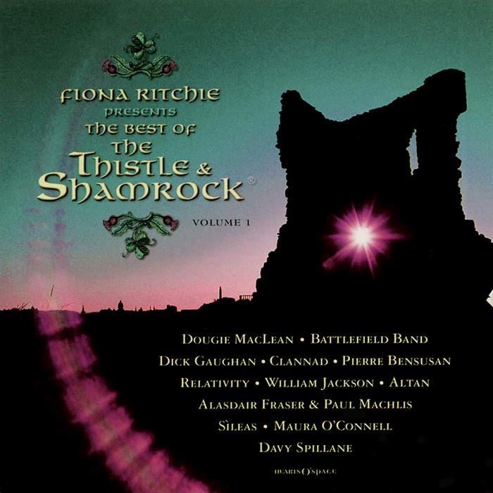 Fiona Ritchie Presents: The Best of The Thistle & Shamrock