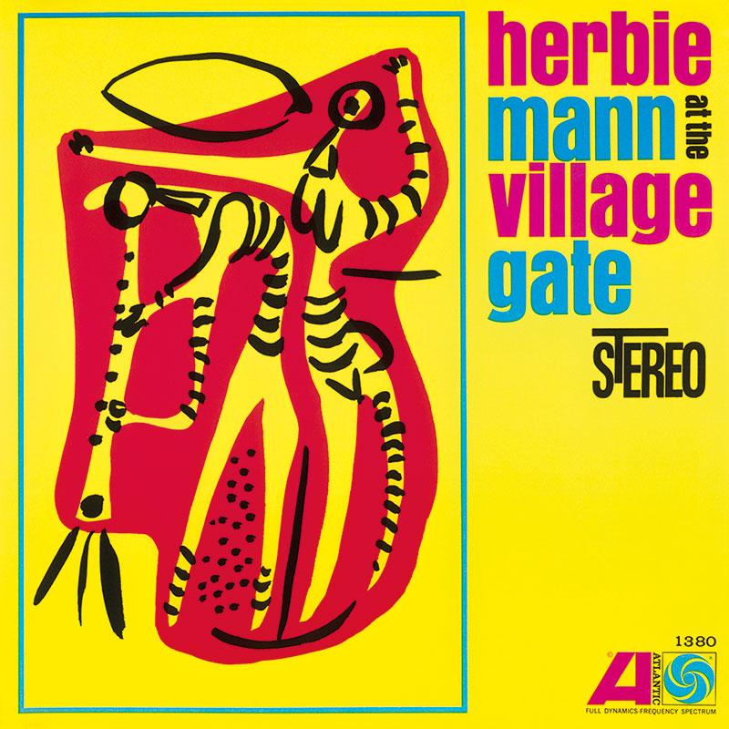Herbie Mann: at the Village Gate