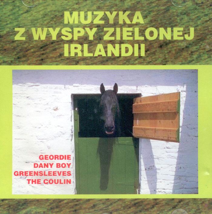 Muzyka z Wyspy Zielonej - Irlandii