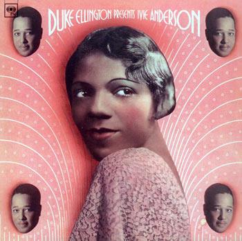 Duke Ellington presents Ivie Anderson