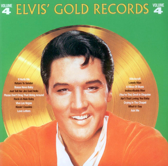 Elvis' Gold Records Volume 4