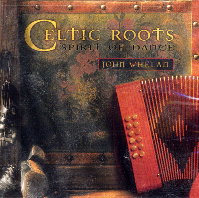 Celtic Roots: Spirit of Dance