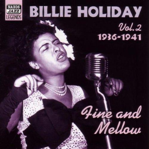Fine & Mellow: Original Recordings, Vol. 2 1936-1941