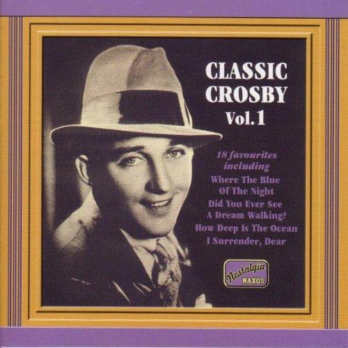 Classic Crosby Vol.1