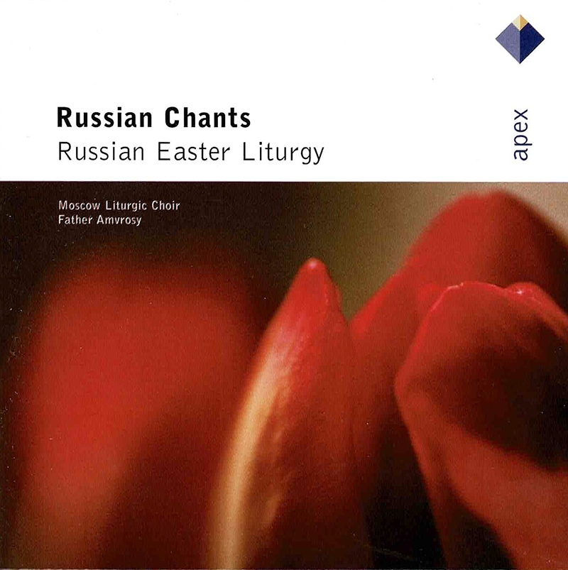 Russian Chants - Russian Easter Liturgy