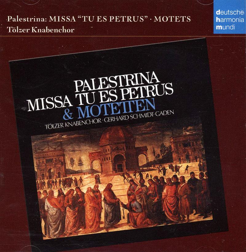 Missa Tu es Petrus / Motets