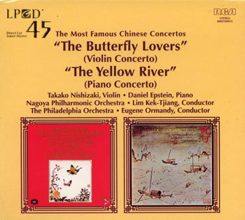 The Most Famous Chinese Concer - The Butterfly Lovers (Violin Concerto), The Yellow River (Piano Cencerto) -  PREMIERA LPCD45!