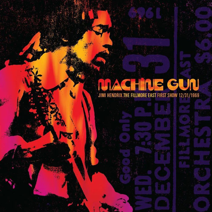Machine Gun: Jimi Hendrix The Fillmore East First Show 12/31/1969
