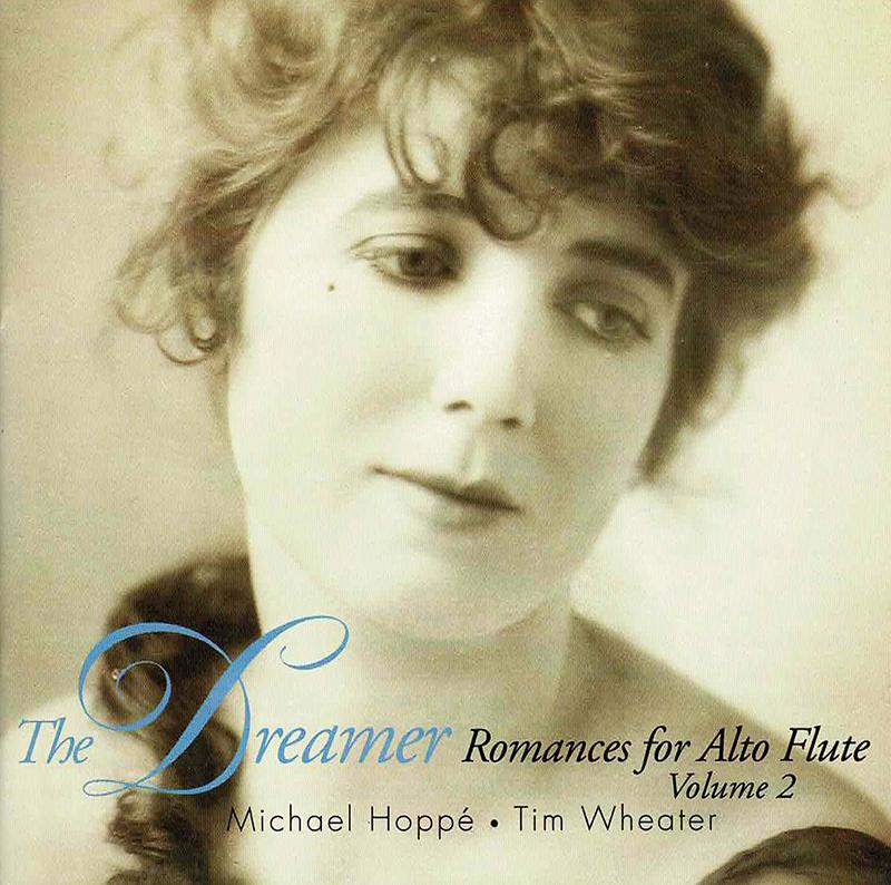 The Dreamer (Romances for Alto Flute) Volume 2