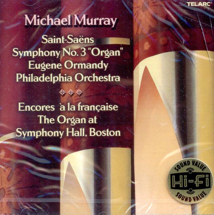 Symphony No. 3 Organ / Encores a la francaise