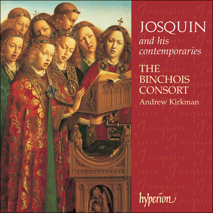 Josquin & his contemporaries