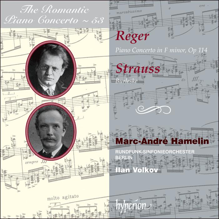 Reger & Strauss (R): Piano Concertos