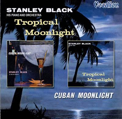 Tropical Moonlight / Cuban Moonlight