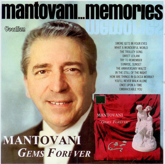 Mantovani Memories - Gems Forever