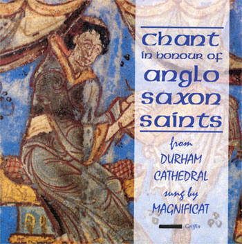 Chant in honour of Anglo Saxon Saints