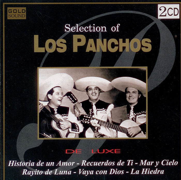 Selection of Los Panchos