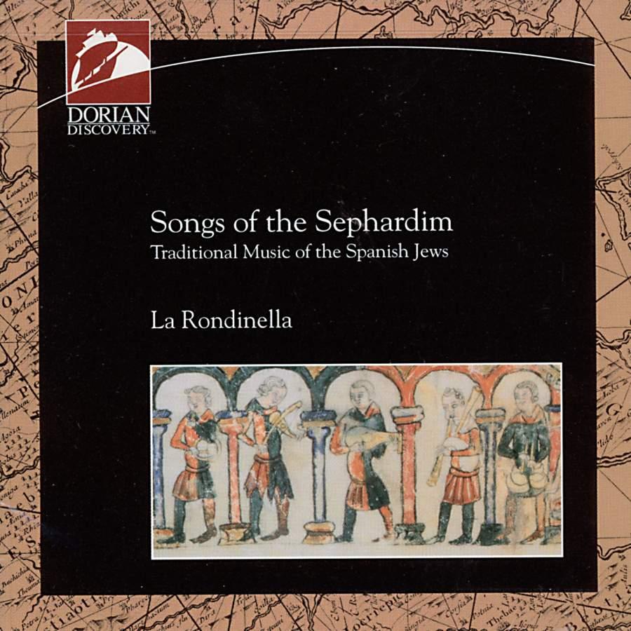 Songs of the Sephardim - Traditional Music of the Spanish Jews