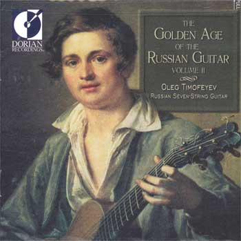 Golden Age of the Russian Guitar, Vol II