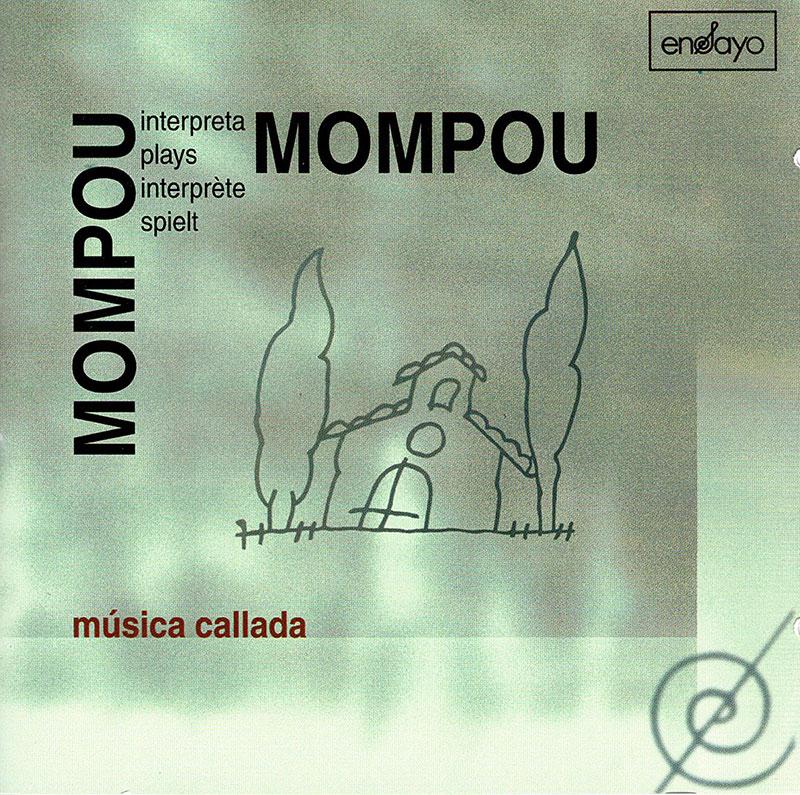 Mompou Plays Mompou: Musica Callada image