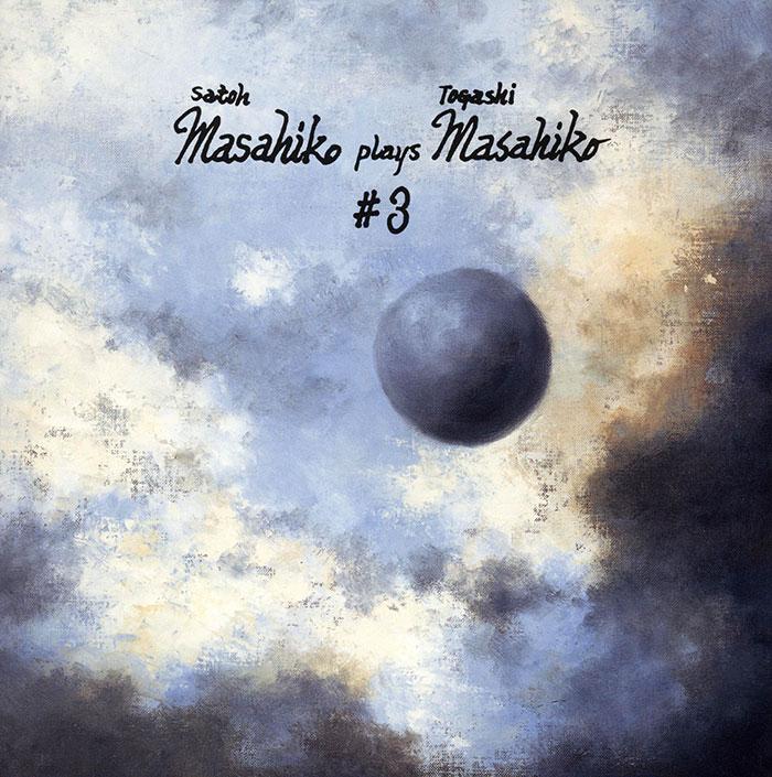 Satoh Masahiko Plays Togashi Masahiko #3