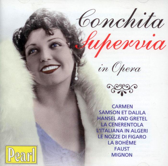Concita Supervia in Opera