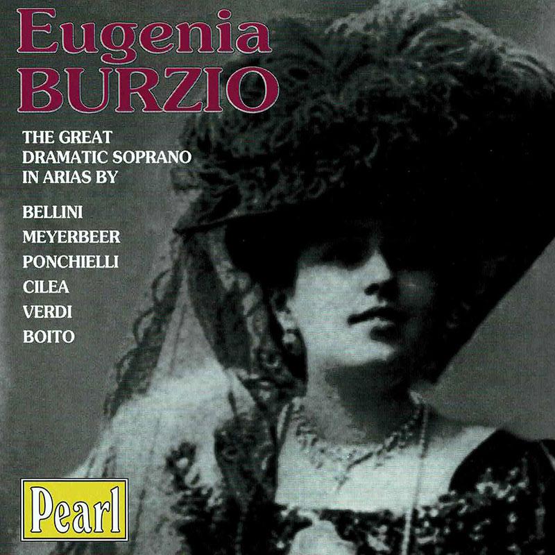 Eugenia Burzio - The Great Dramatic Soprano