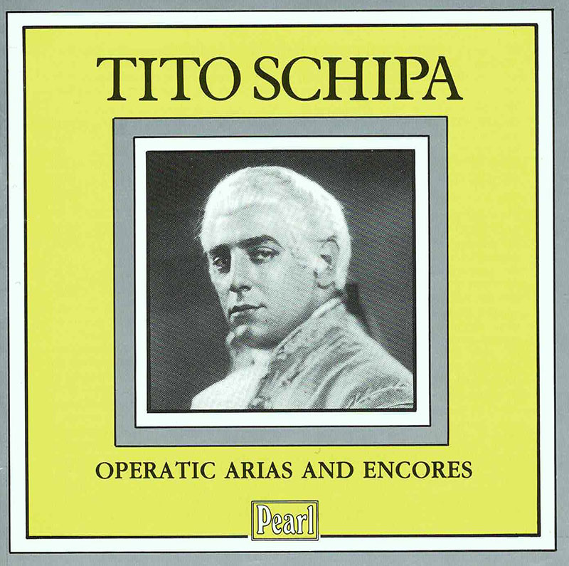 Tito Schipa - Operatic Arias and Encores