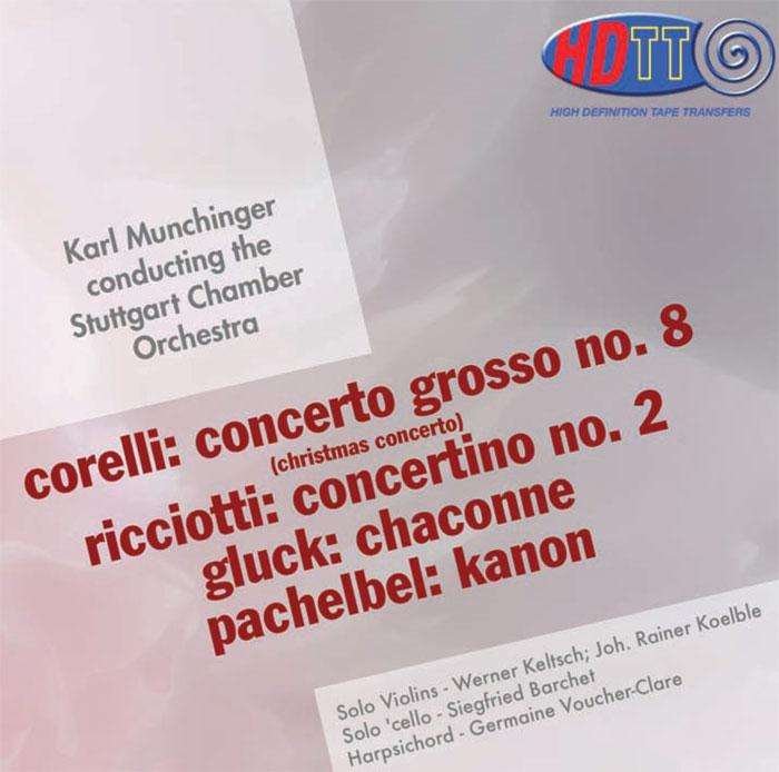 Concerto Grosso No. 8 / Concertino No. 2/ Chaconne / Kanon