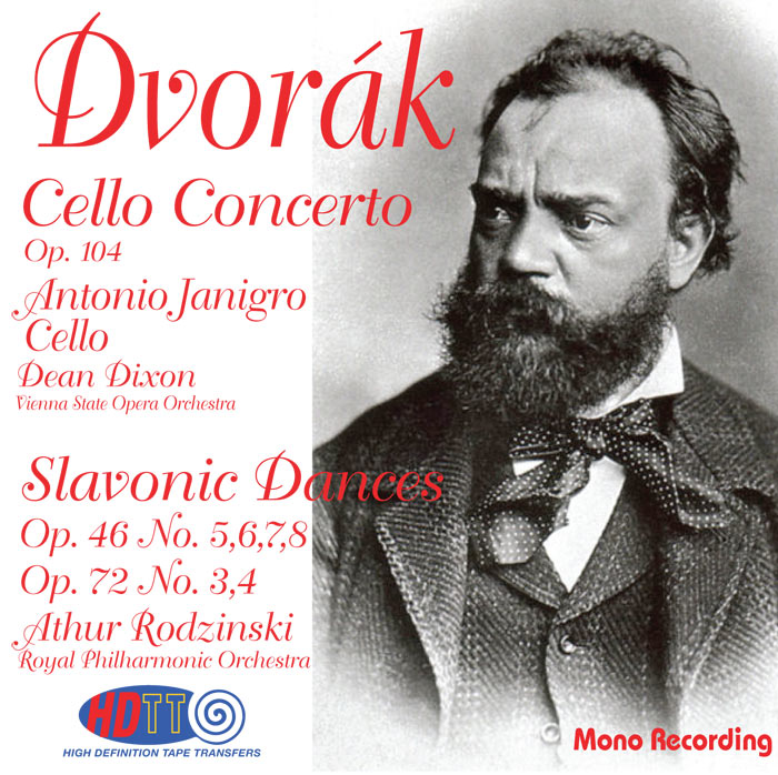 Cello Concerto Op. 104 / Slavonic Dances Op. 46 No. 5,6,7,8 - Op. 72 No. 3,4