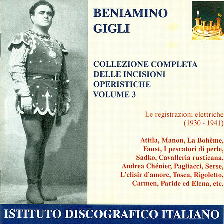Benianino Gigli: tutte le registrazioni operistiche (Vol. 3)