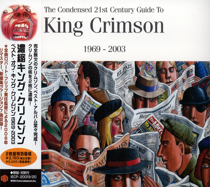The Condensed 21st Century Guide to King Crimson - 1969-2003