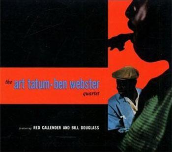 Art Tatum, Ben Webster Quartet