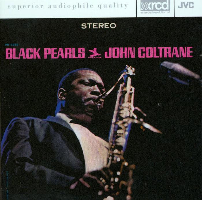 Black Pearls - jedna z najwazniejszych plyt w dyskografii Coltrane'a