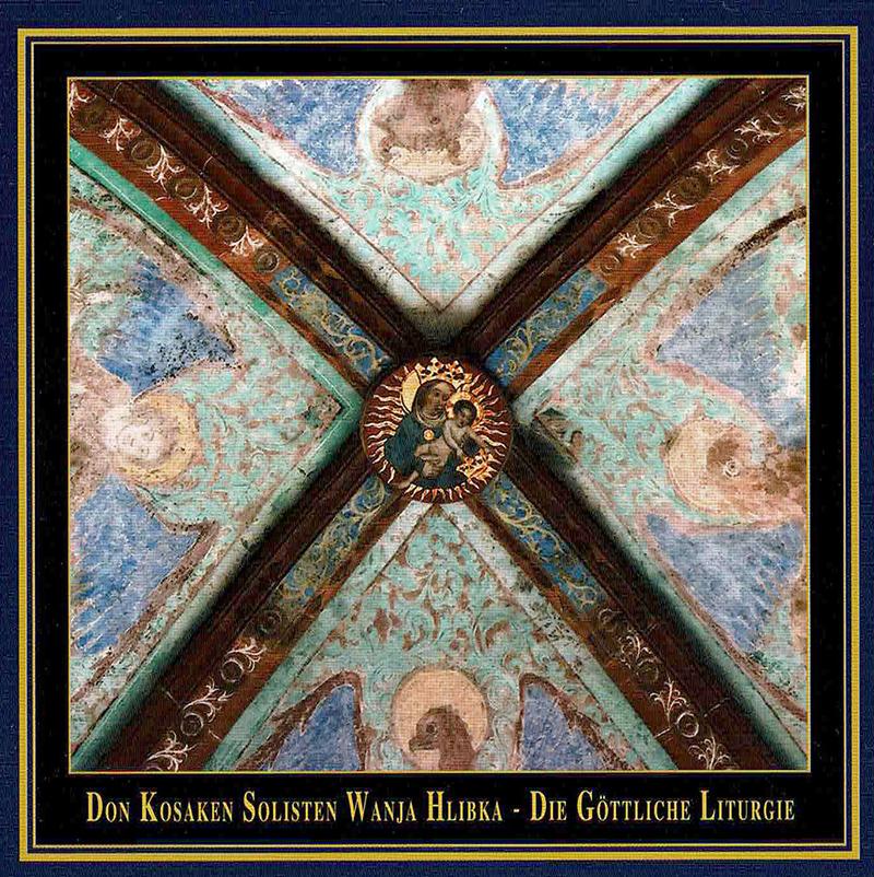 The Divine Liturgy - Die Gottliche Liturgie