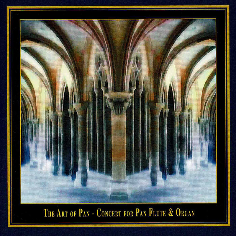Art Of Pan - Concerto For Panfluete & Organ