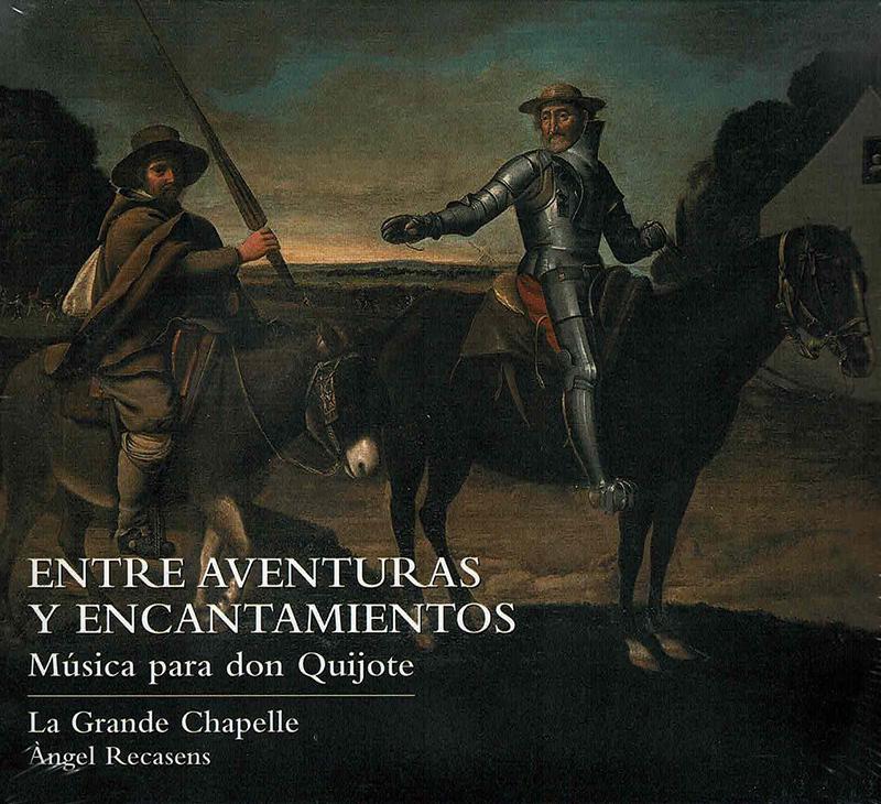 Entre aventuras y encantamientos. Musica para don Quijote