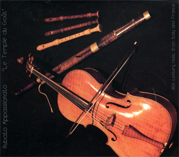 Le Temple du Gout - 18th century music from Italy and France