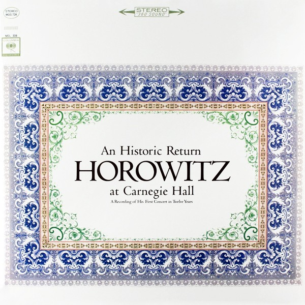A Historic Return Horowitz at Carnegie Hall