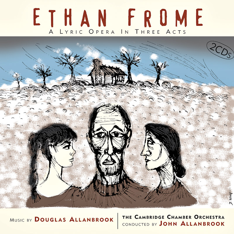 Ethan Frome: A Lyric Opera In Three Acts