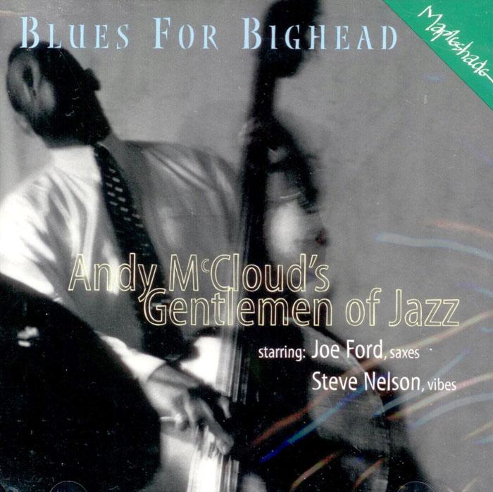 Blues For Bighead