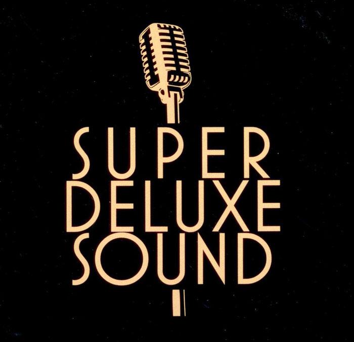 Super Deluxe Sound I