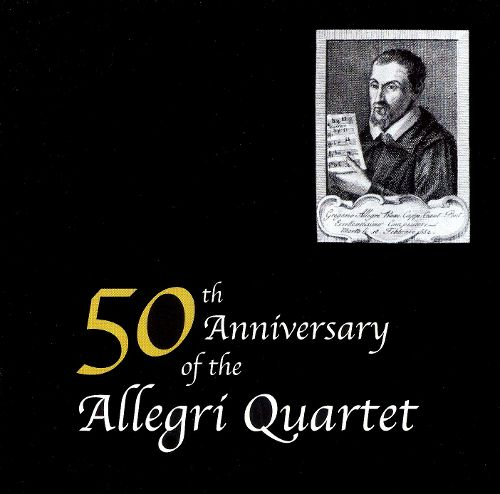 The 50th Anniversary of the Allegri Quartet