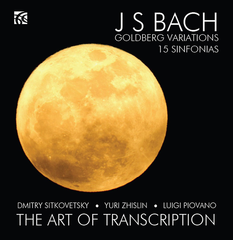 The Art Of Transcription - Goldberg Variations / 15 Sinfonias