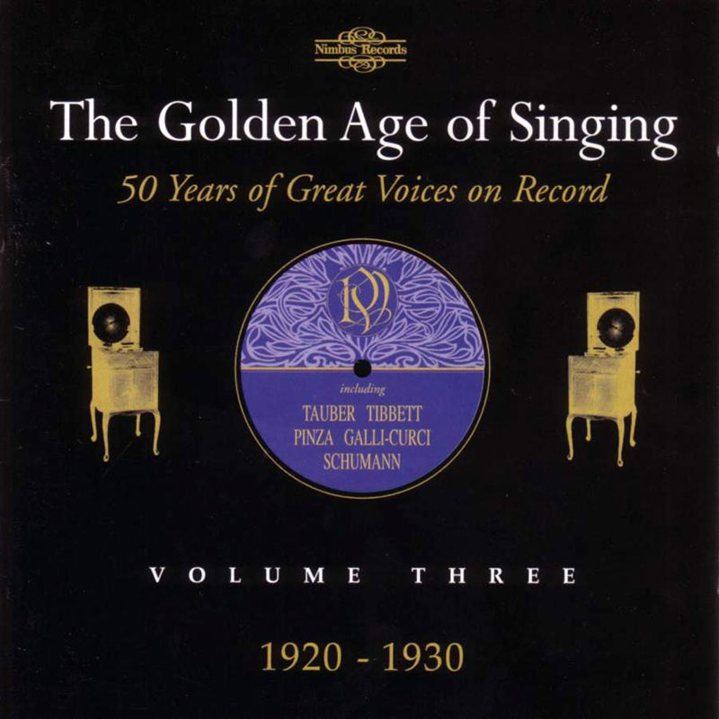 The Golden Age of Singing - 1920-1930 vol. 3