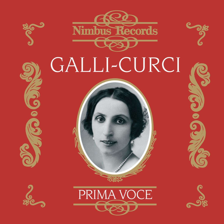 Amelita Galli-Curci Vol. 1 - 1917-1924