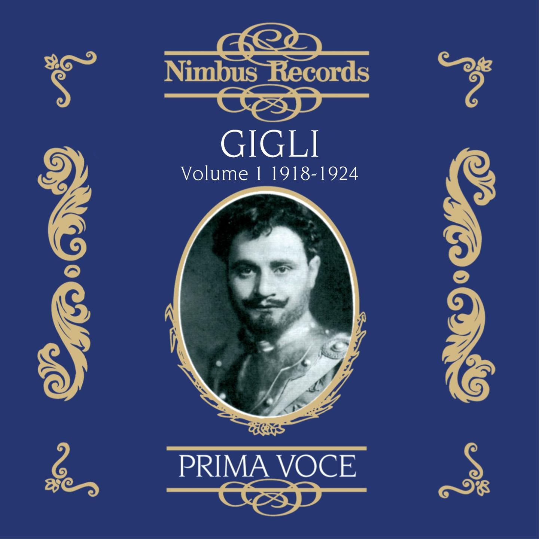 Beniamino Gigli Vol. 1 - 1918-1924