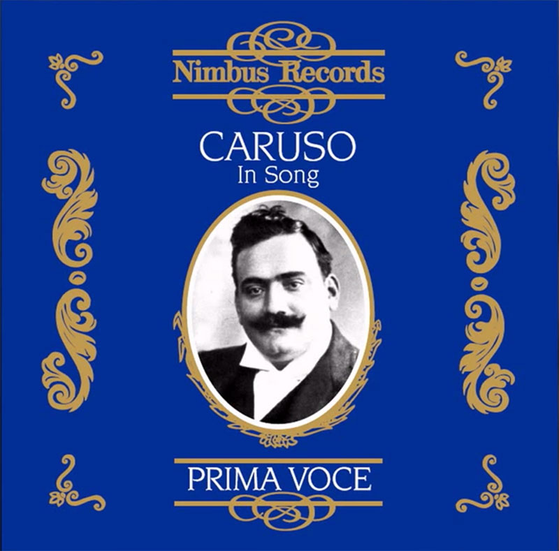 Enrico Caruso in Song Vol. 1 - 1910-1920