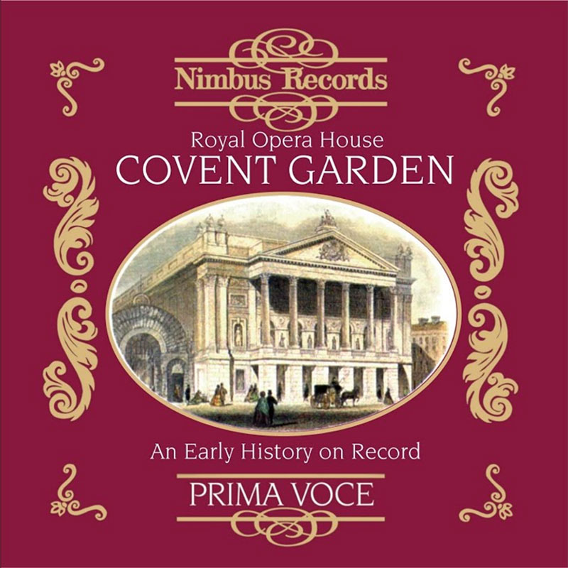 Great Singers at Covent Garden - 1904-1939