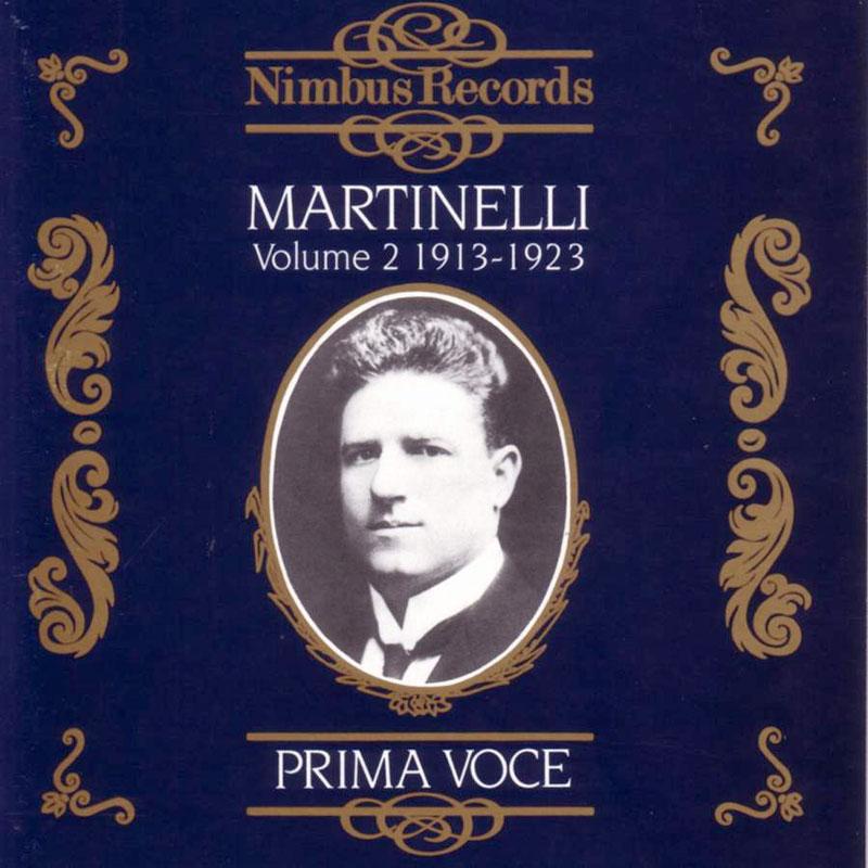 Giovanni Martinelli Vol. 2 - 1913-1923