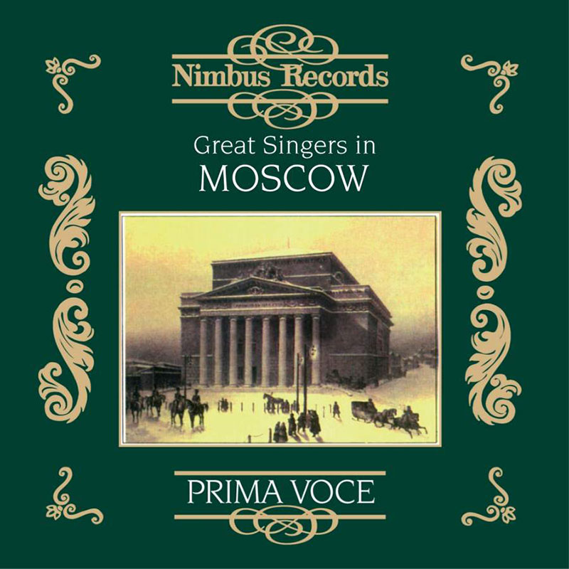Great Singers in Moscow 1901-1913
